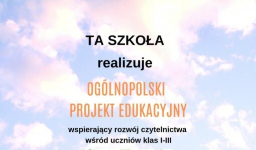 """Ogólnopolski projekt edukacyjny """"Czytam z klasą lekturki spod chmurki"""""""