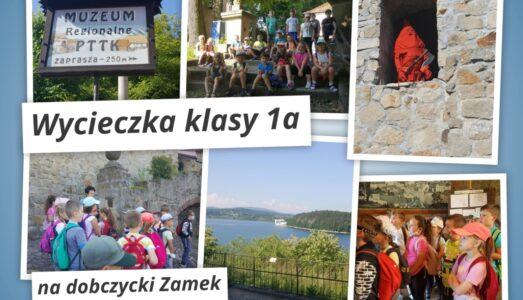 Wycieczka klasy 1a na Zamek w Dobczycach